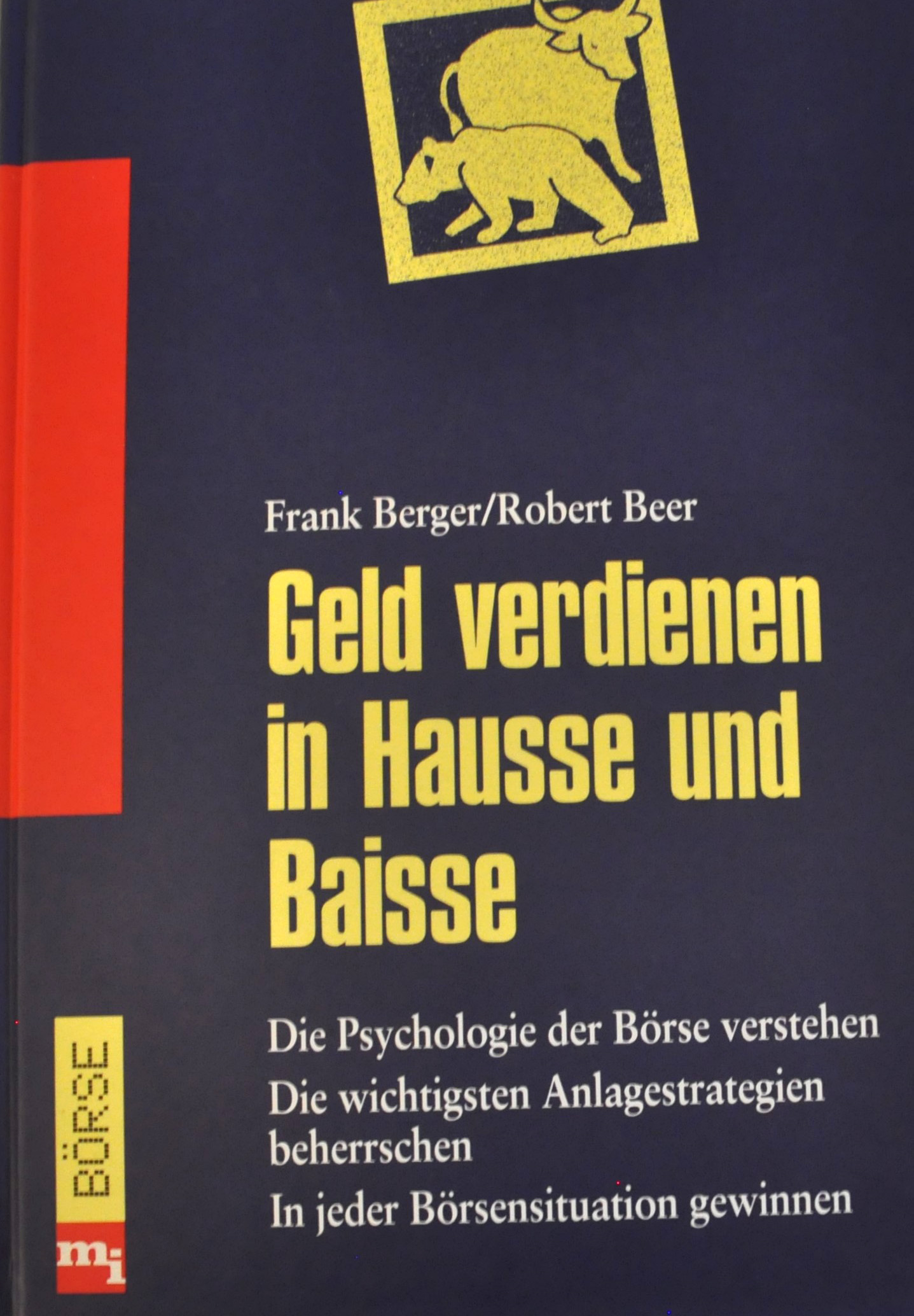 Frank Berger, Robert Beer: Geld verdienen in Hausse und Baisse (Buch)