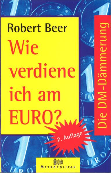 Robert Beer - Wie verdiene ich am Euro? (Buch)