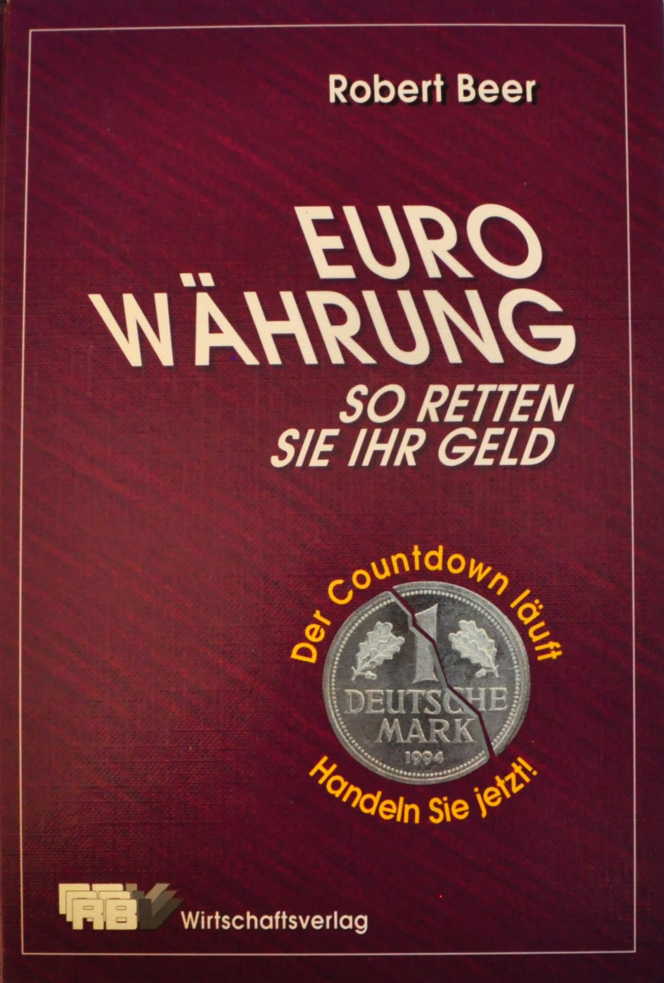 Euro Währung - So retten Sie Ihr Geld